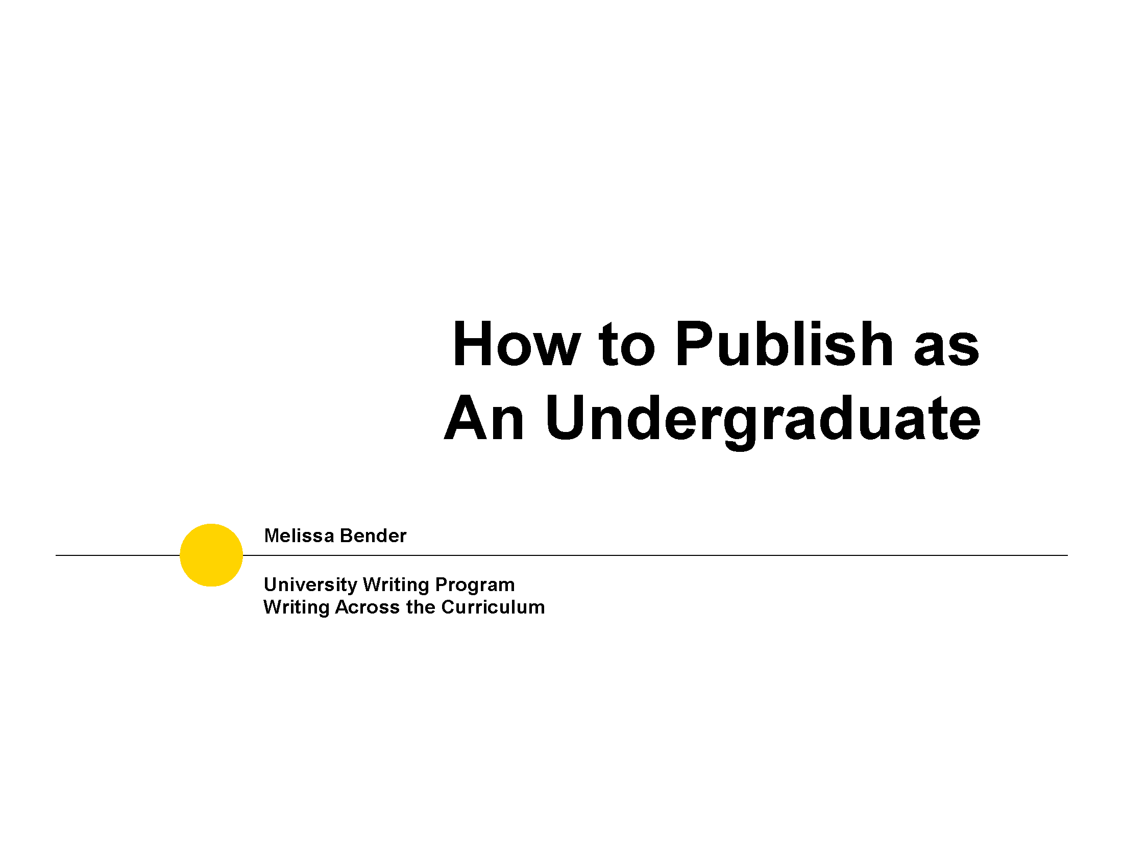 Image of first slide of How to Publish as Undergraduate Presentation